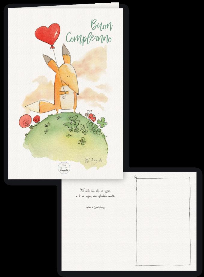Biglietto di compleanno illustrato con una volpe, all'interno aforisma sulla vita tratto dal Piccolo Principe di Saint-Exupéry